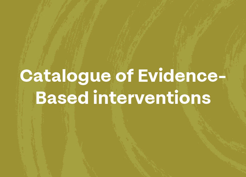 Catalogue of Evidence- Based interventions