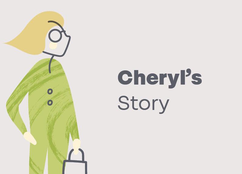 Cheryl's story