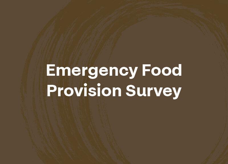 Emergency Food  Provision Survey