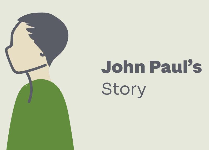 John Paul's story